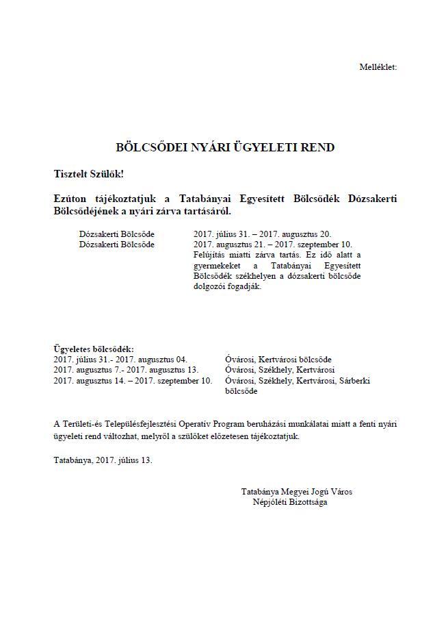 Nyári ügyeleti rend Dózsakert 2017